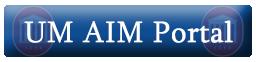 Link To UM AIM Portal